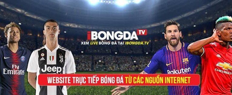 Ibongda TV – Cung cấp link xem trực tiếp bóng đá HD, miễn phí